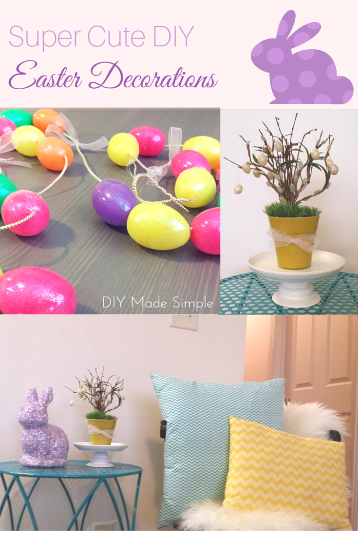 4 super cute diy easter decorations diy made simple for Diy easter decorations home